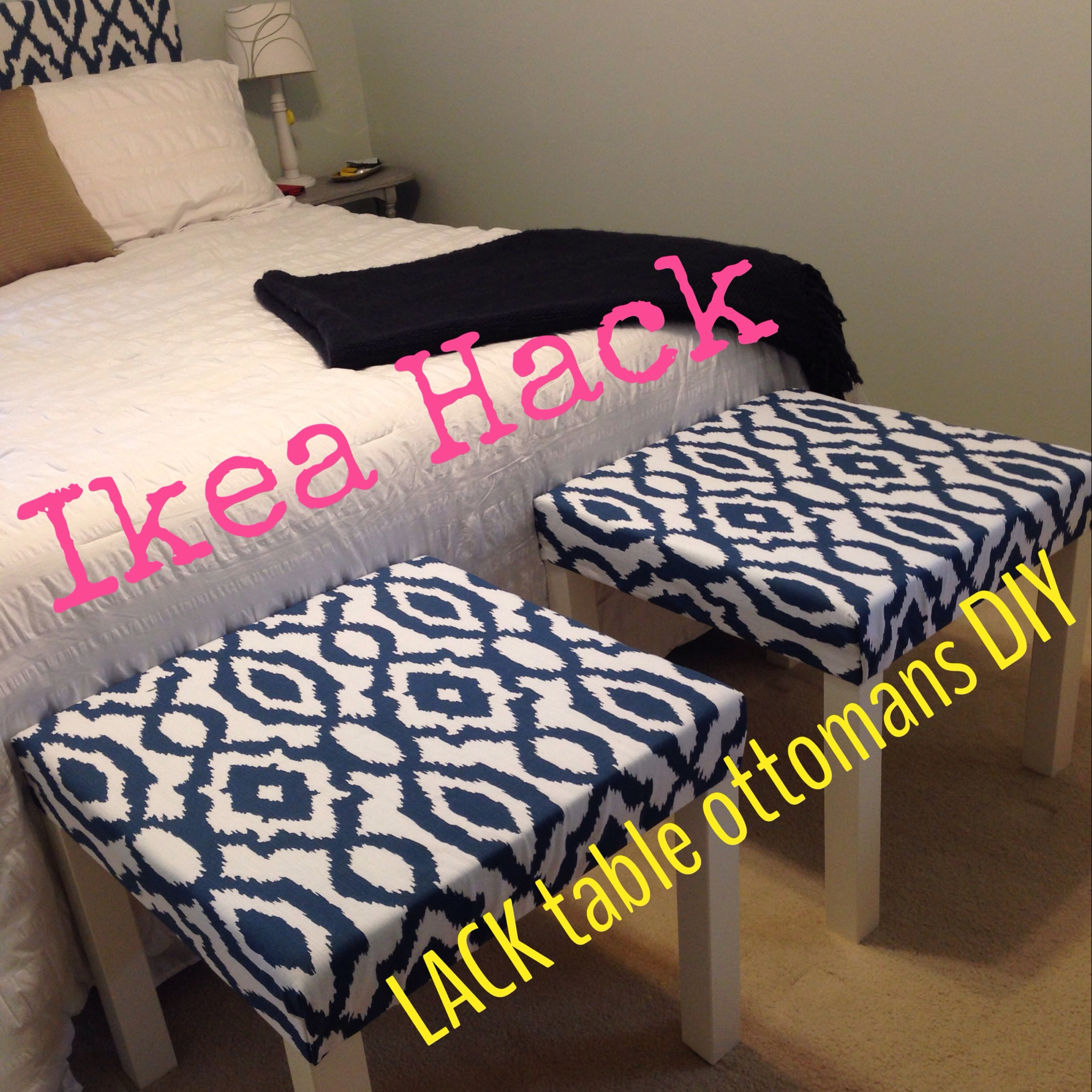 Ikea Hack – Lack Tables into Ottomans
